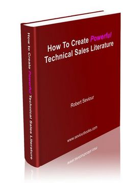 The How to Create Powerful Technical Sales Literature manual